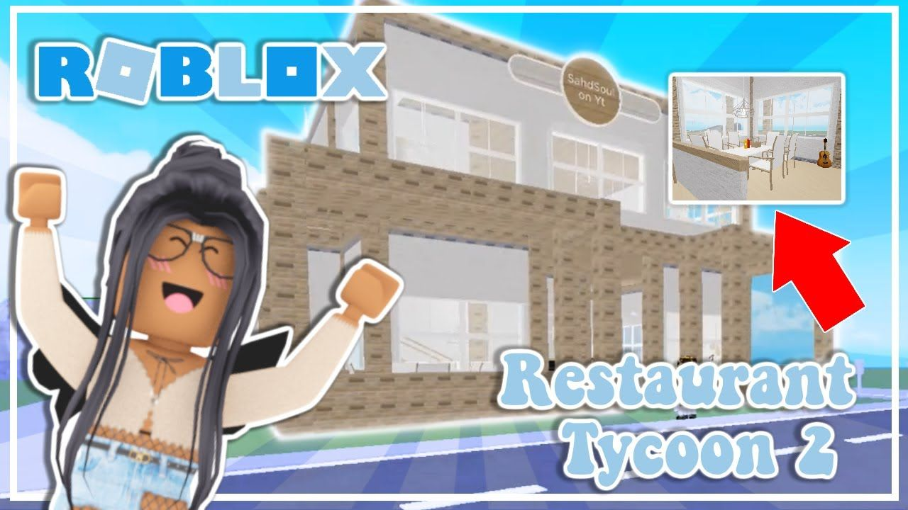 Restaurant Tycoon 2 Building My Own Restaurant Roblox Youtube Roblox Restaurant What Is Roblox