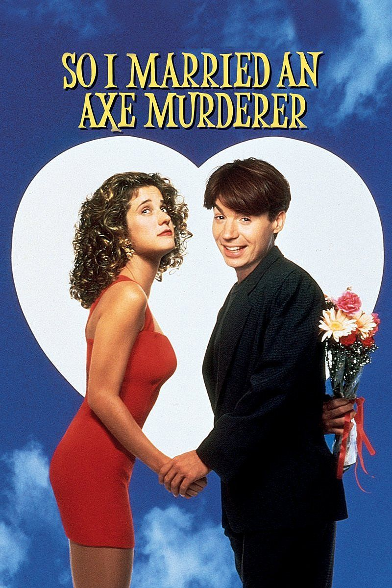 So I Married an Axe Murderer Nancy travis, Streaming