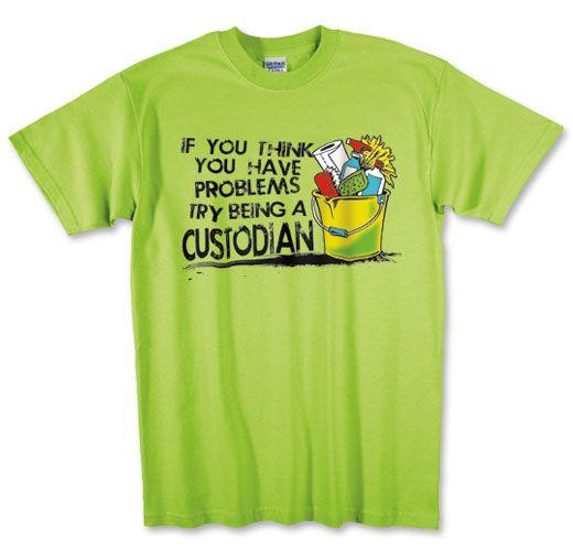 1a963bf3 Photo of T-Shirt for School Custodian Workers.   School Custodian ...