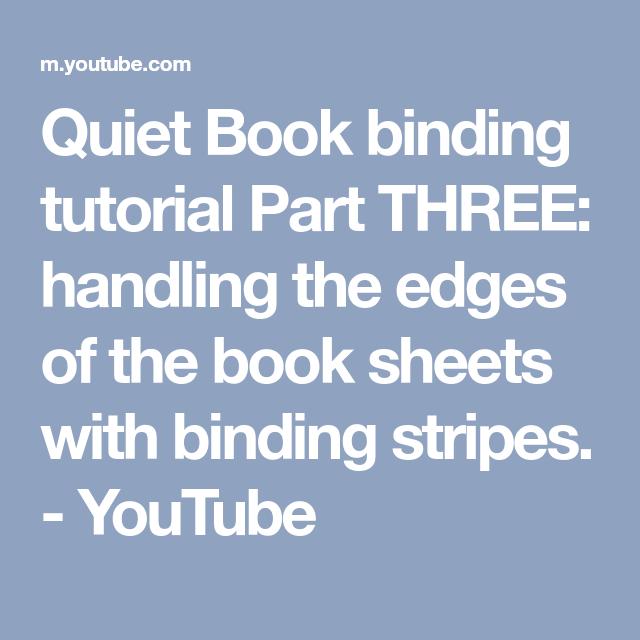 Quiet Book Binding Tutorial Part THREE: Handling The Edges