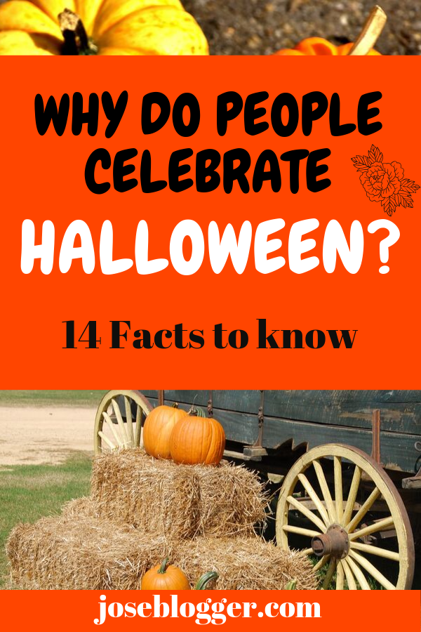 Why do people celebrate Halloween? Why do people