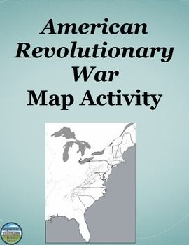 Revolutionary War Map Activity Map Activities American - Us history map activities spanish american war