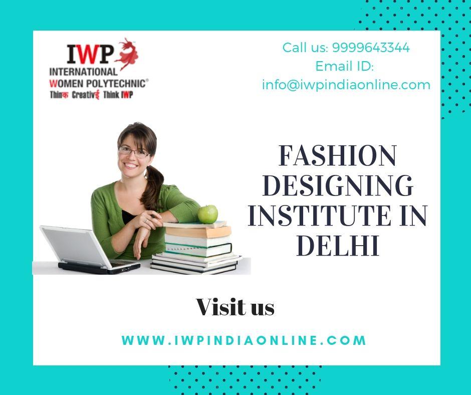 International Women Polytechnic Is A Leading Women Education Hub In Delhi Its Fashion Designing Institute Career In Fashion Designing Design Course