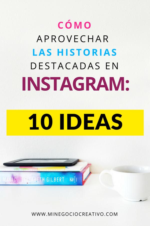 Instagram Stories Highlights: 10 ideas para tus historias destacadas ...