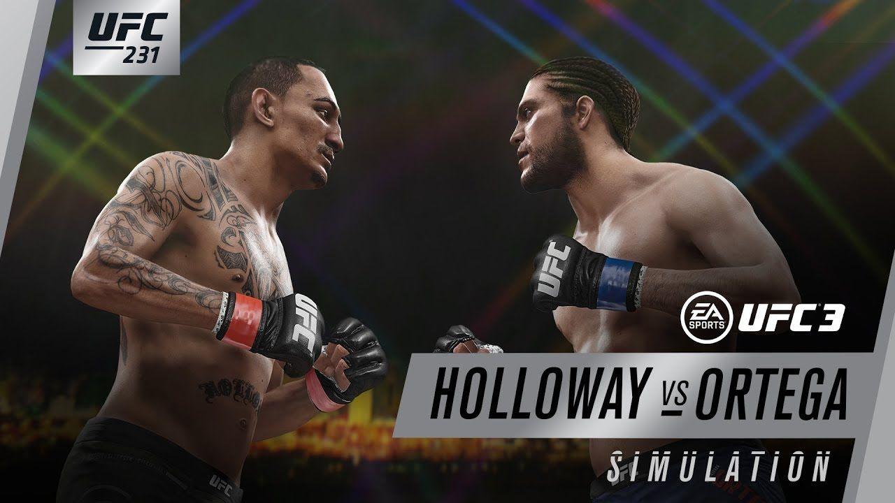 UFC 231 EA SPORTS UFC 3 Simulation Holloway vs Ortega