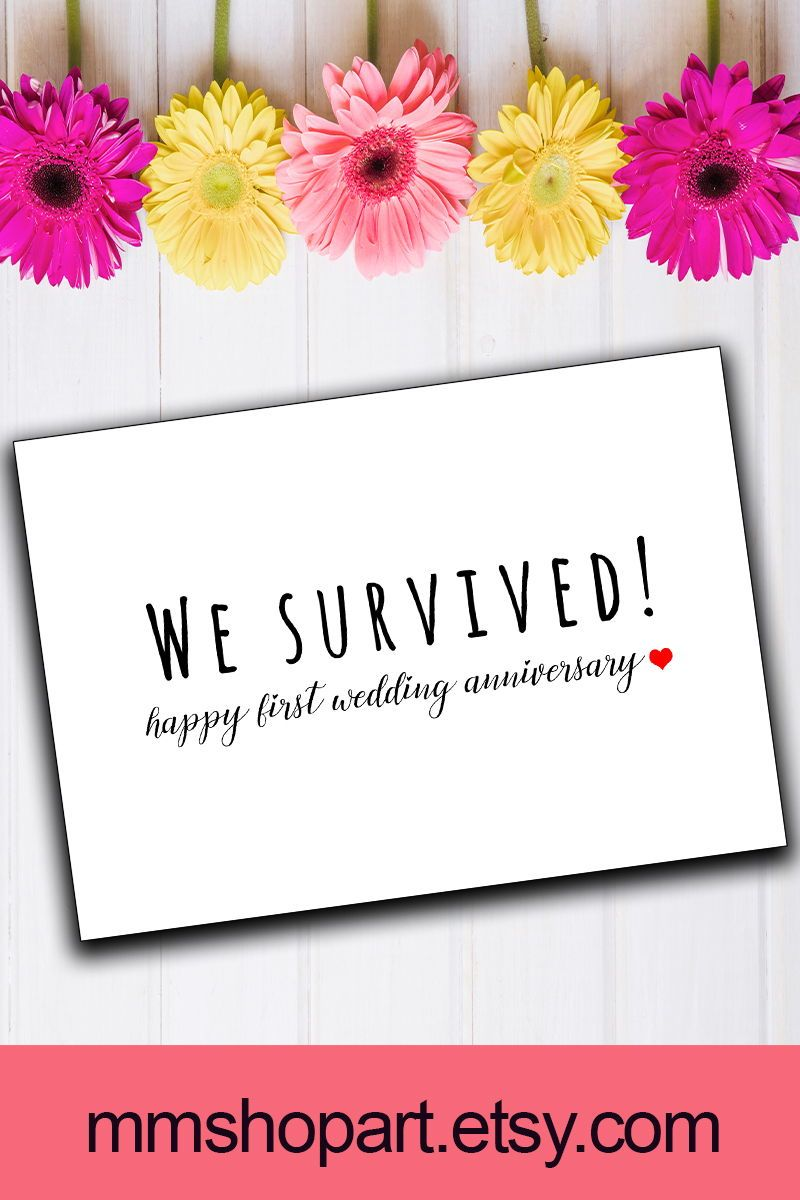 Funny 1st Wedding Anniversary Card You Survived Card 1 Year Wedding Anniversary Happy Wedding Anniversary Cards 1st Wedding Anniversary Funny Anniversary Cards