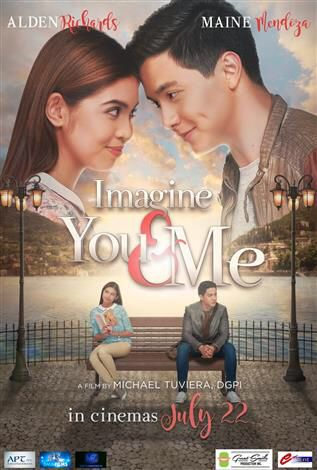 Imagine You Me 2016 Filipino Movie Gara Maine Mendoza Is An Ofw Who Works Very Hard In Italy A Free Movies Online Full Movies Online Free Movies Online