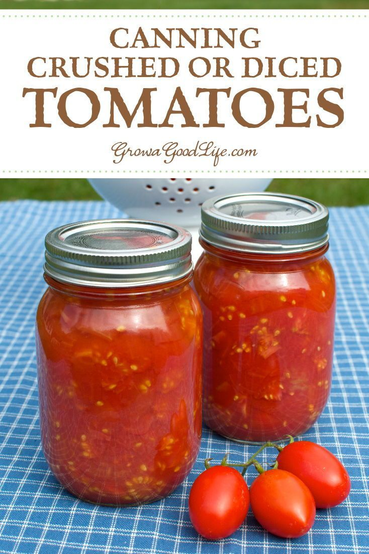 Canning Crushed Or Diced Tomatoes Recipe Canning Tomatoes Recipes Canned Tomato Recipes Canning Recipes