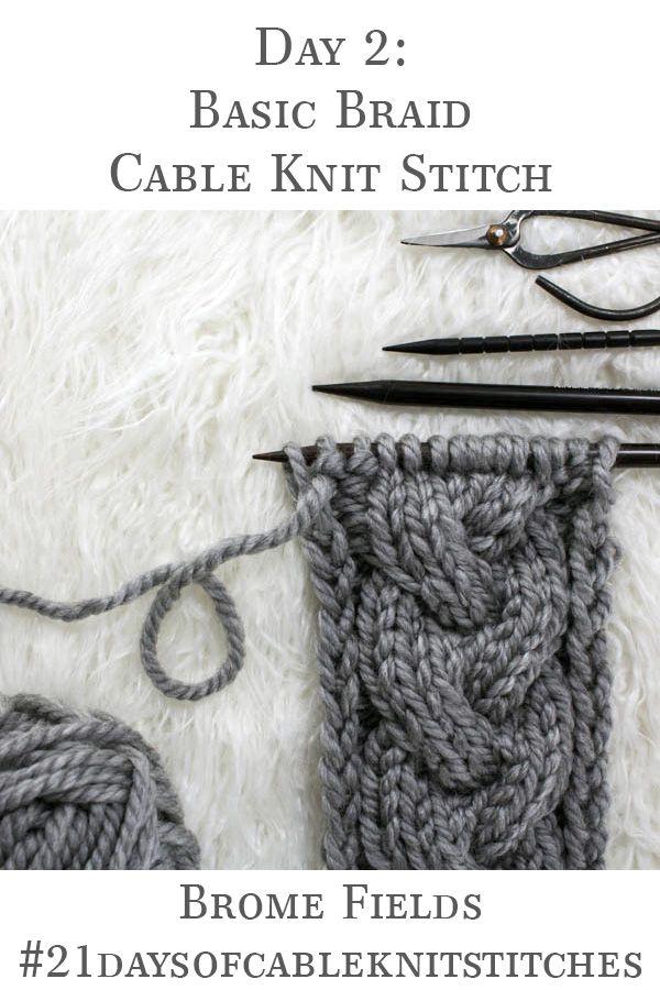 Day 2 : Basic Braid Cable Knit Stitch