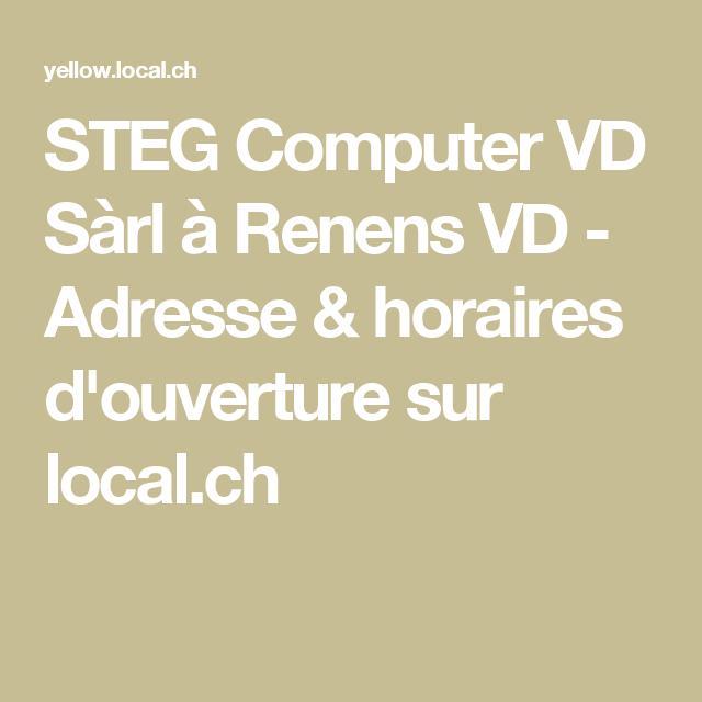 Steg Computer Vd Sarl A Renens Vd Adresse Horaires D Ouverture Sur Local Ch
