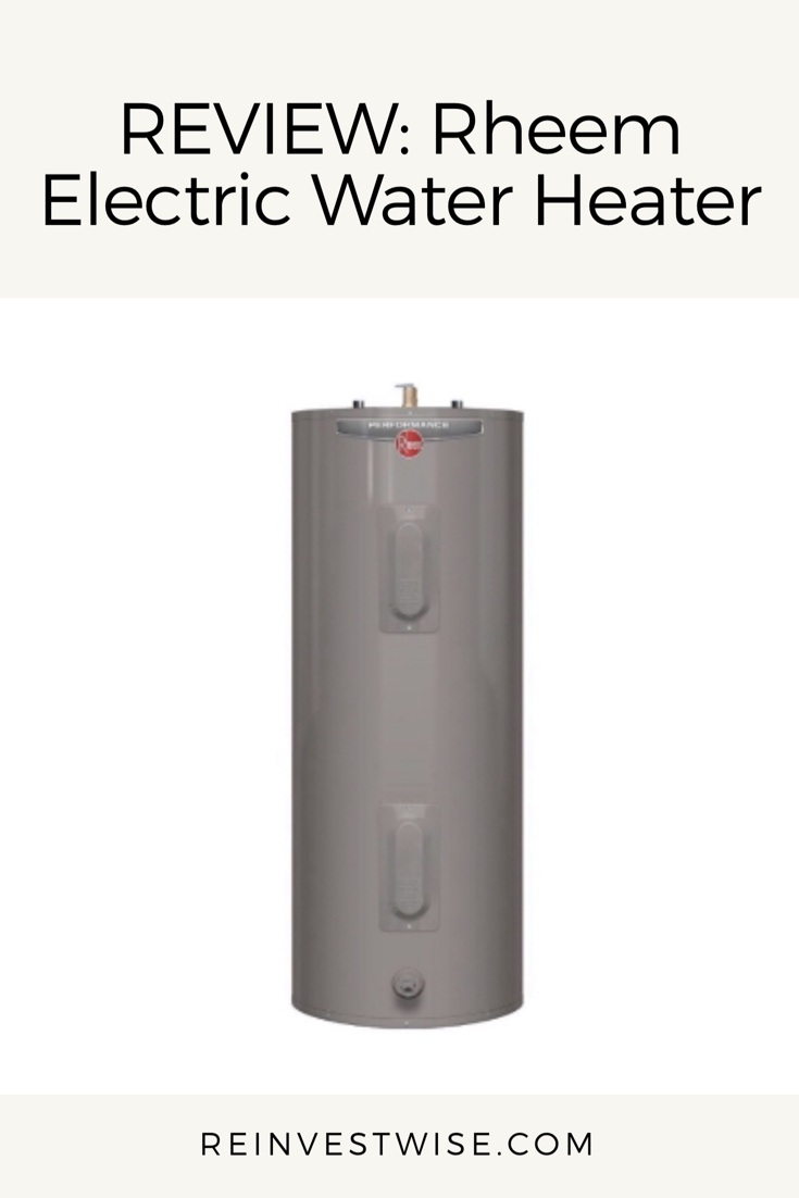 Review Rheem Electric Water Heater How Good Is It Electric Water Heater Water Heater Heater