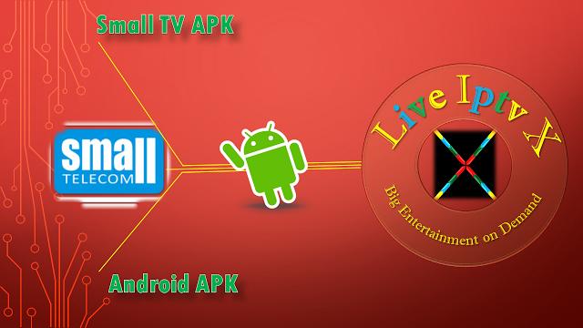 Small TV PREMIUM IPTV ANDROID APK Small TV APK This app