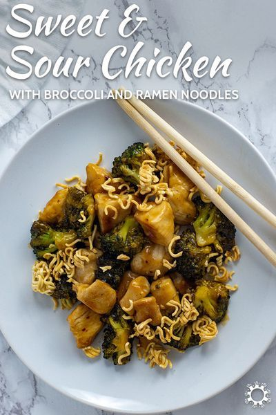 sweet and sour chicken and broccoli with ramen noodles