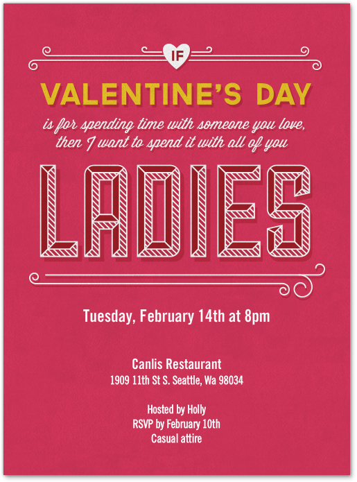 It's Ladies' Night and the Invitation is HOT! Stay in for a rom com movie marathon, go out for karaoke or just meet for martinis. Happy Valentine's Day! #girls #Valentines