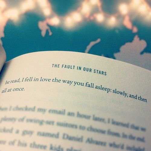 The Fault In Our Stars I Fell In Love The Way You Fall Asleep