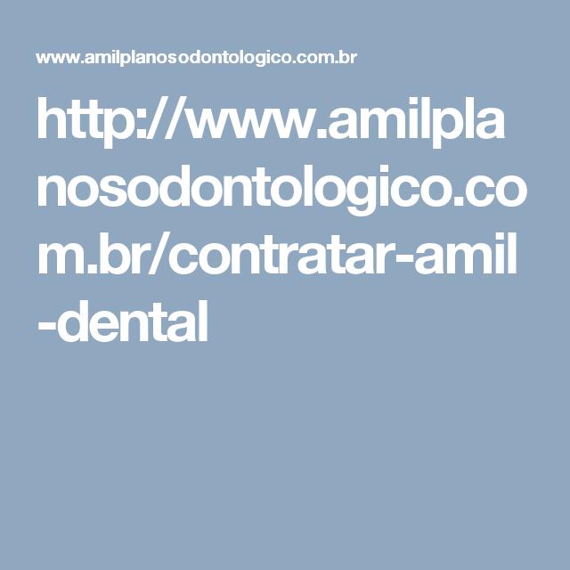 http://www.amilplanosodontologico.com.br/contratar-amil-dental