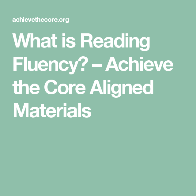 What is Reading Fluency? – Achieve the Core Aligned Materials