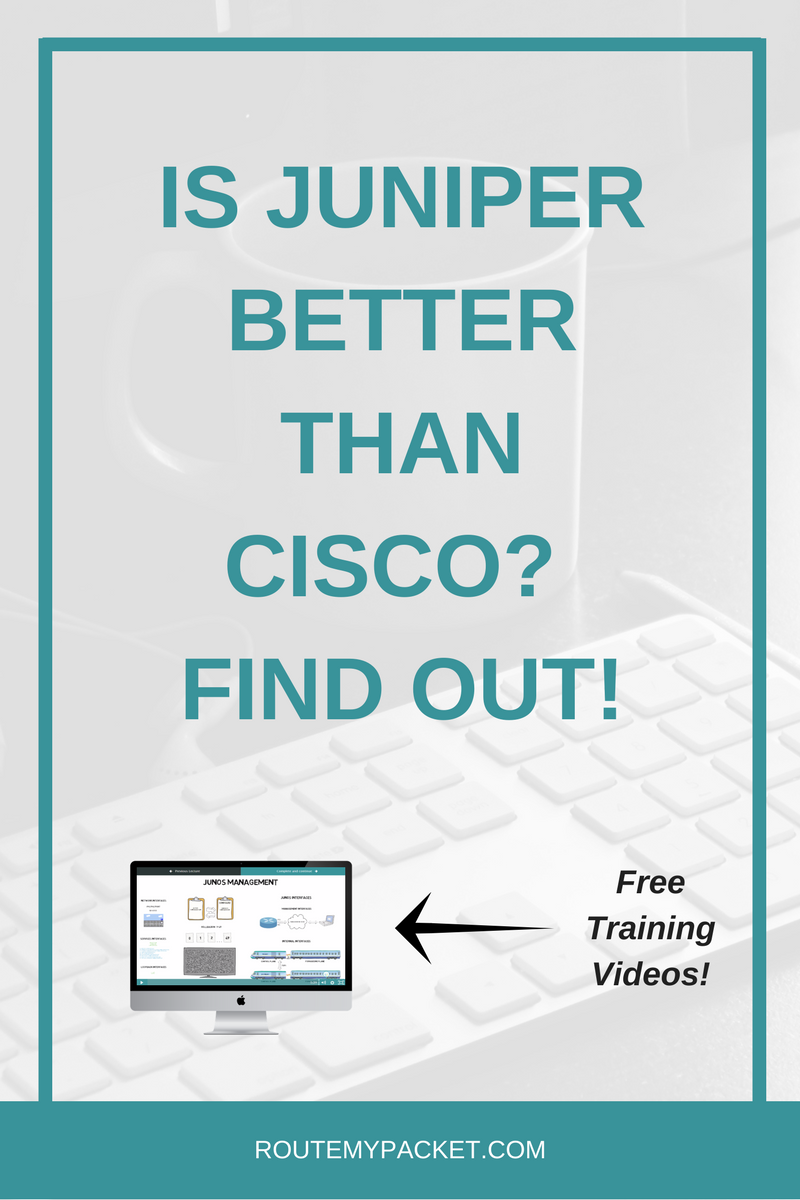 Learn why Juniper is better than Cisco and access FREE 3-part mini