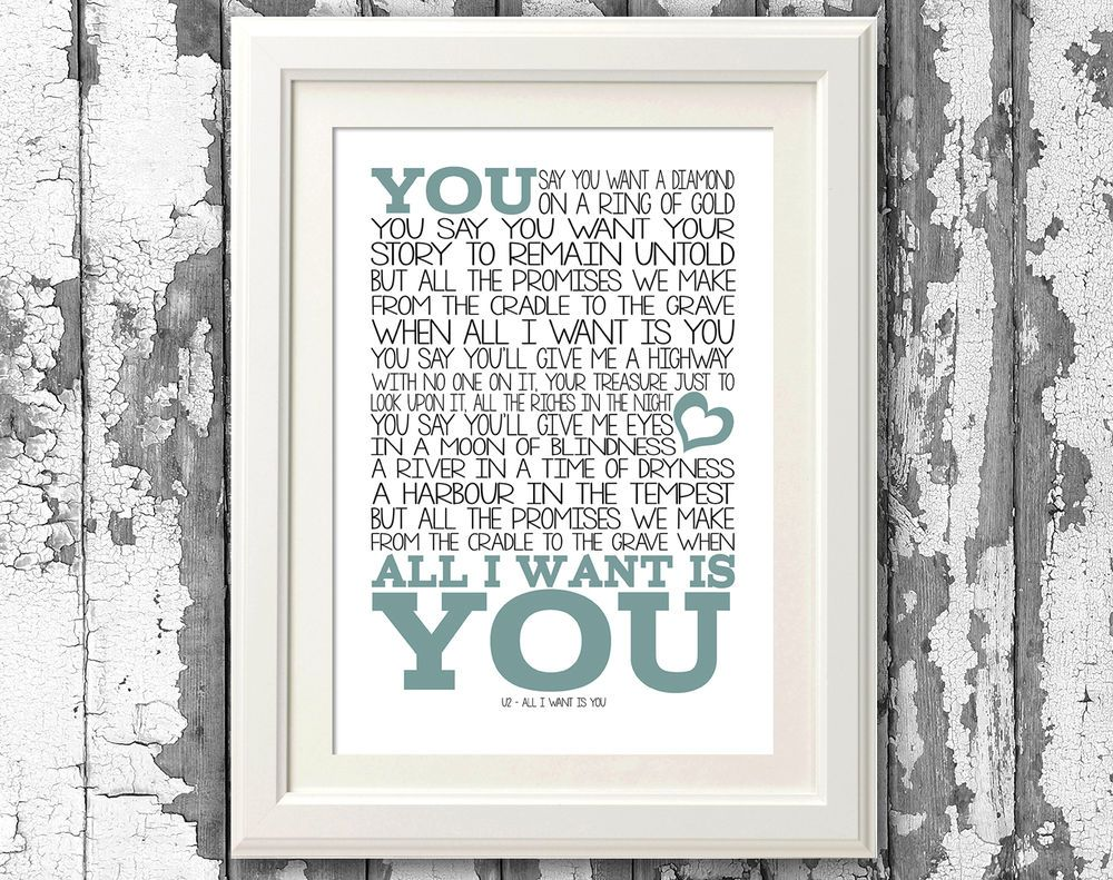 U2 All I Want Is You Song Lyric Poster Music Lyric Art Typography Print Only Song Lyric Posters Lyric Poster Music Lyrics Art