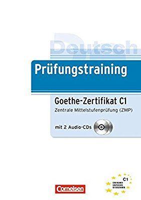 Prüfungstraining Goethe Zertifikat C1 Libro De Preparación Para El