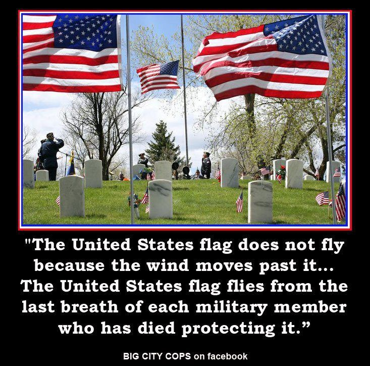 The United States flag does not fly because the wind moves past it ...