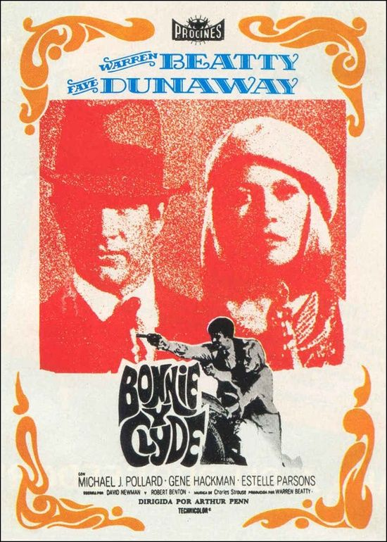 'Bonnie and Clyde' - 1967 Spanish film poster, starring Warren Beatty and Faye Dunaway