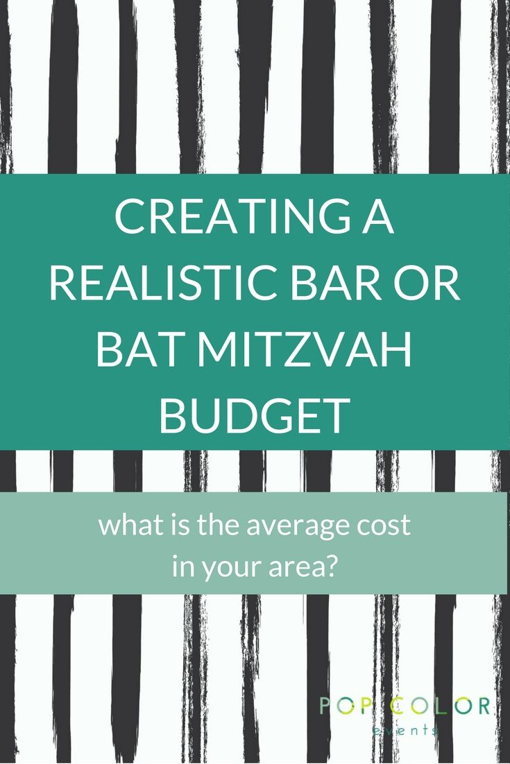 How Much Will Your Bar Mitzvah Budget In Bethesda Md And The Dc Area Be Here Are Some Estimated Prices Based On Average Costs For This