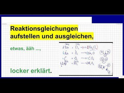 Reaktionsgleichungen aufstellen und ausgleichen, etwas ...