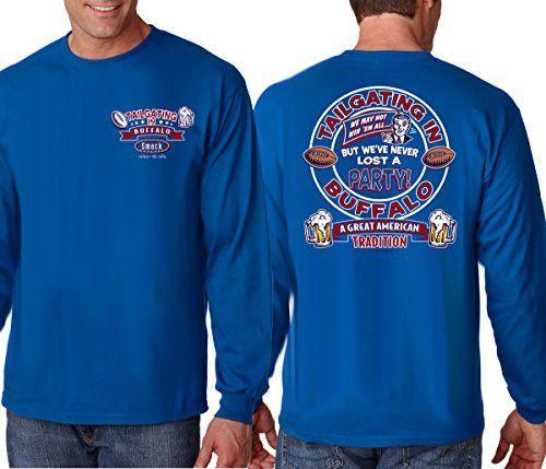 b5a59ed18 Buffalo Bills Fans. Tailgating in Buffalo. Long Sleeve T-Shirt ...