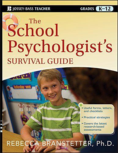 The School Psychologist S Survival Guide Jossey Bass Tea Https Www Amazon Com Dp 111802 School Psychology School Psychologist School Psychology Resources