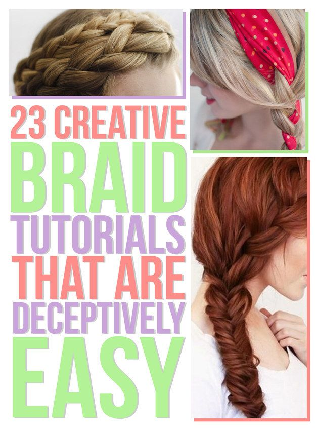 23 Creative Braid Tutorials That Are Deceptively Easy Hair Styles Long Hair Styles
