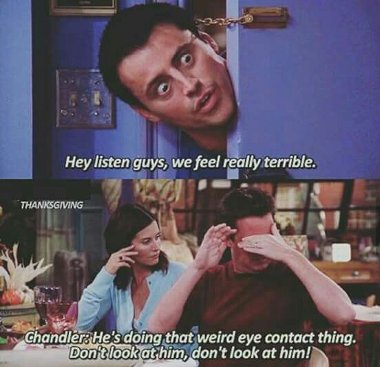 The One With The Late Thanksgiving Friends Moments Friend Jokes Friends Tv