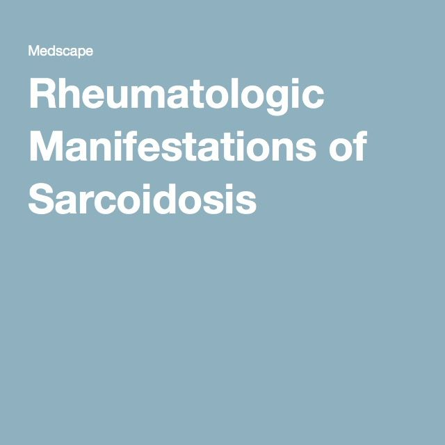 Rheumatologic Manifestations of Sarcoidosis