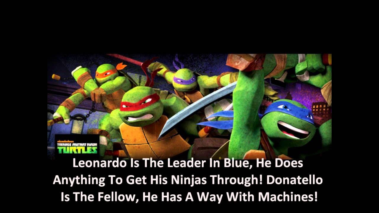 Ninja Turtle Quotes Nickelodeon's Teenage Mutant Ninja Turtles Theme Song Lyrics 2012