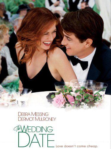 The Wedding Date Wedding Movies Romantic Movies The Wedding Date