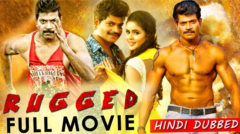 Download Rugged Hindi Dubbed Movie Wiki Ranking And Reviews Wikilistia Dubbed Kannada Movies Full Movies