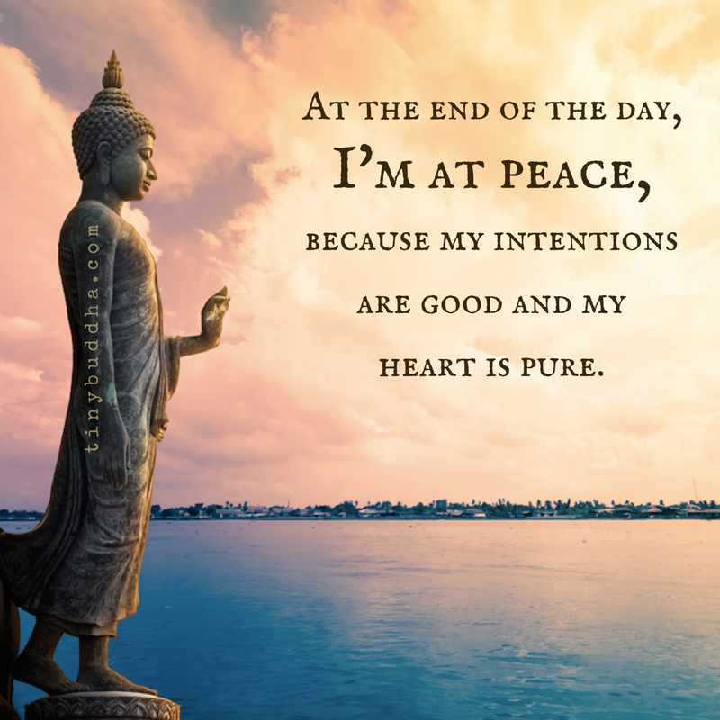 I can live with myself, because I have a good heart, and am at ...