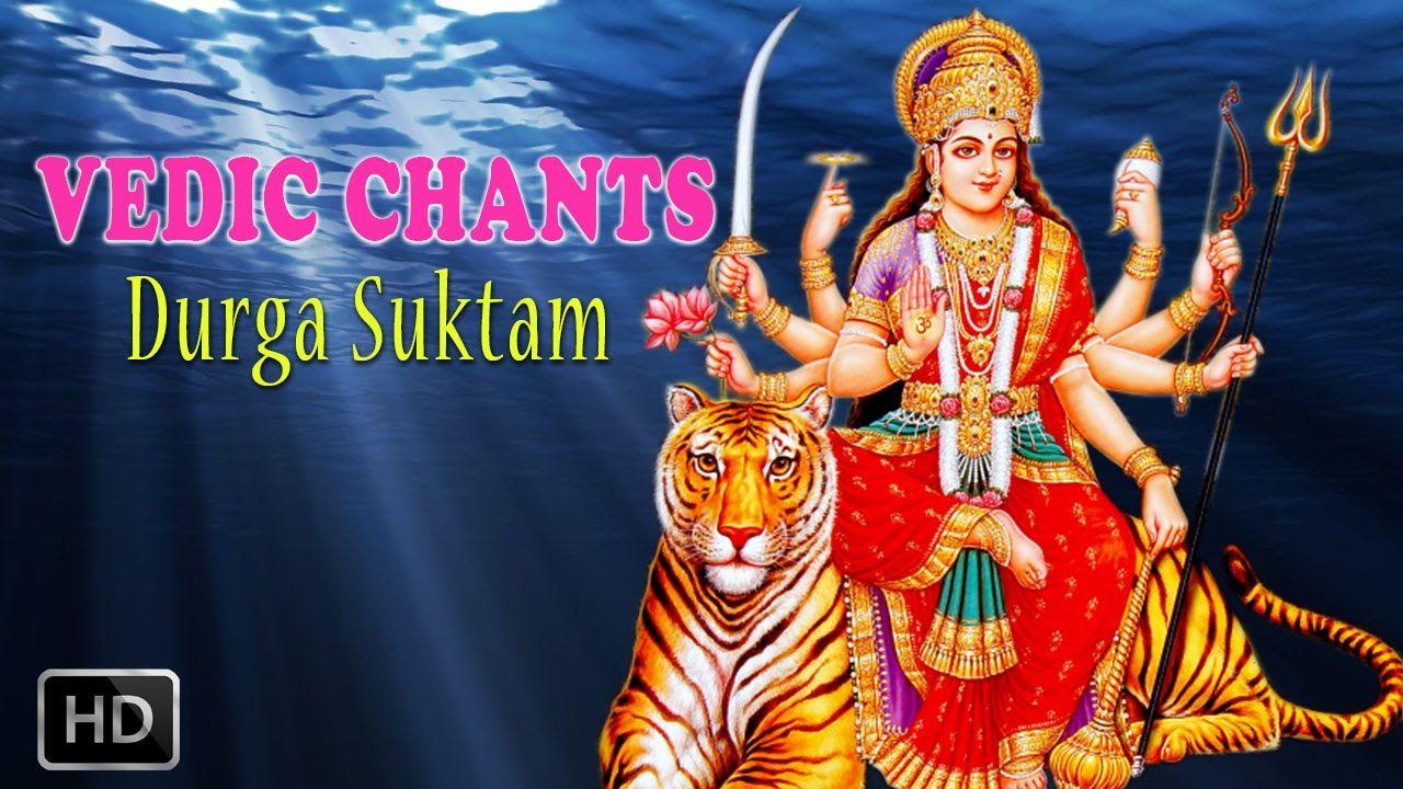 Durga #Suktam - #Vedic #Chants - Powerful Vedic Hymn About