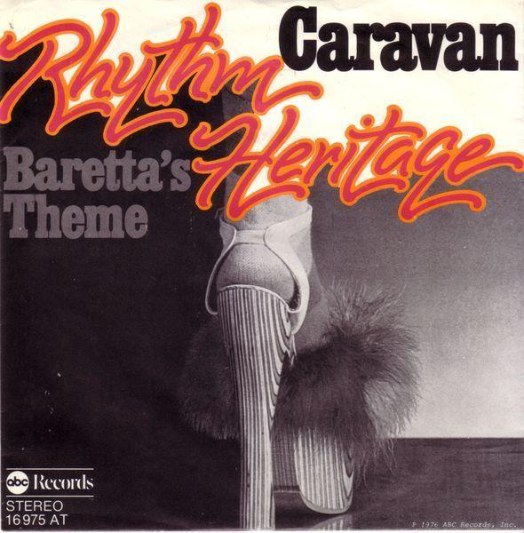 Rhythm Heritage - Caravan / Baretta's Theme - Music & Arts. De