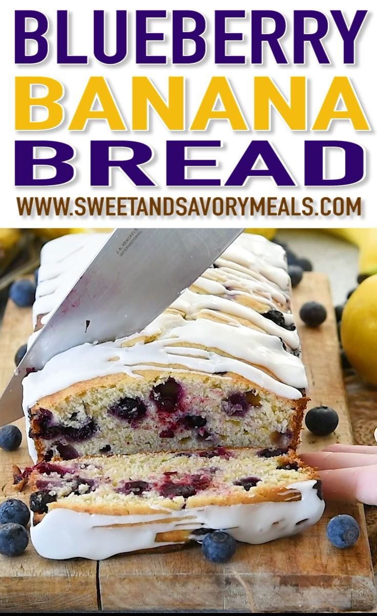 Blueberry Banana Bread Is One Of The Best Recipes To Make With Very Ripe Bananas The Bread Is
