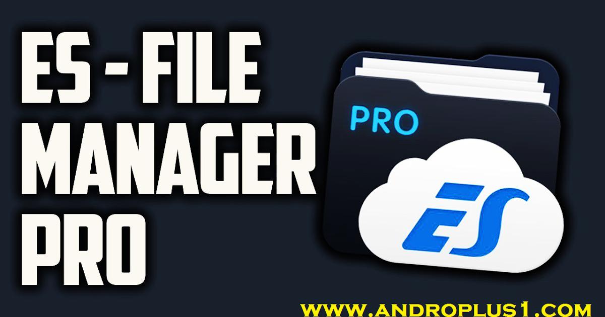 تحميل أفضل مدير ملفات للاندرويد Es File Explorer Apk Pro النسخة المدفوعة لإدارة وتنظيم ملفات الهاتف والكثير من المزايا 2020 السل Memory Cards App Management