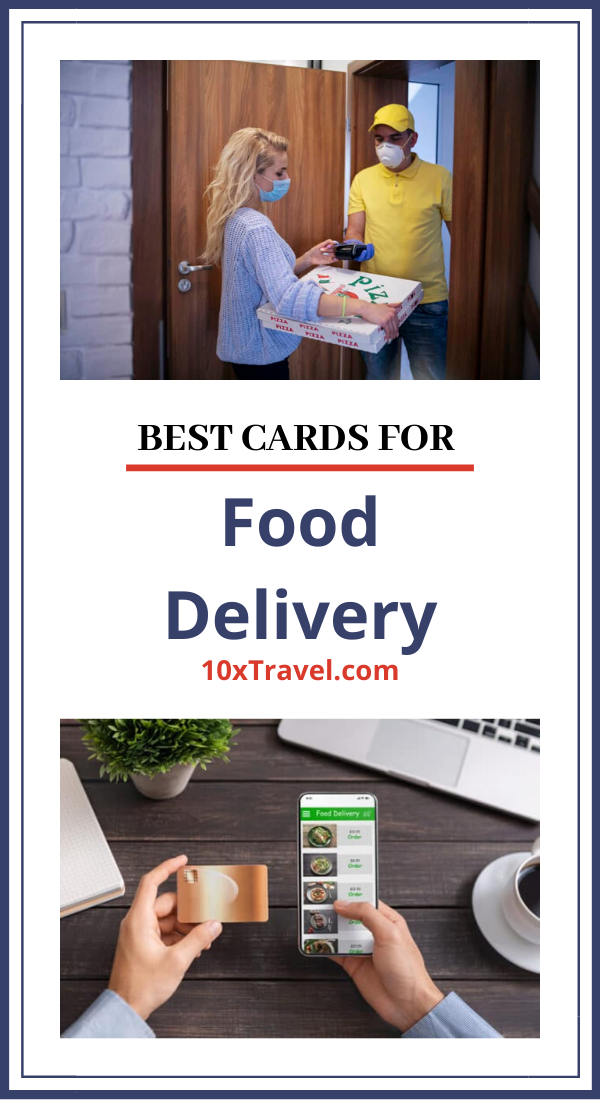 Best Cards For Food Delivery 10xtravel Best Credit Card Offers Good Credit Best Credit Cards