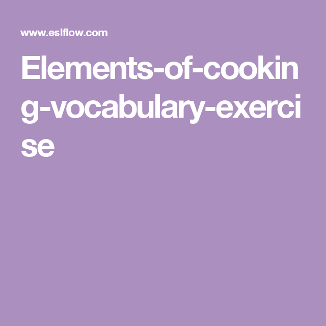 Elements-of-cooking-vocabulary-exercise