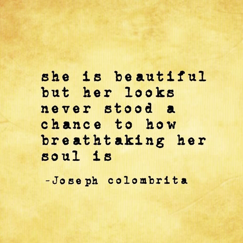 Beautiful Soul Quotes Quotejoseph Colombrita  Wise Words  Pinterest  Wise Words
