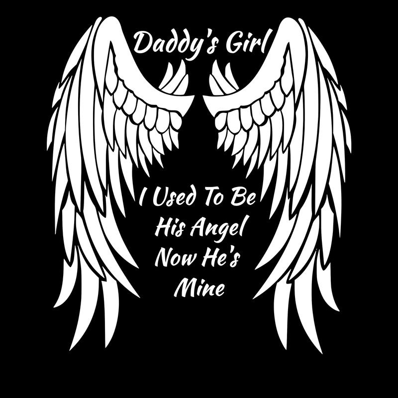 Daddy Angel Now He/'s Mine Decal Vinyl Sticker Box Frame Fathers Day Memorial