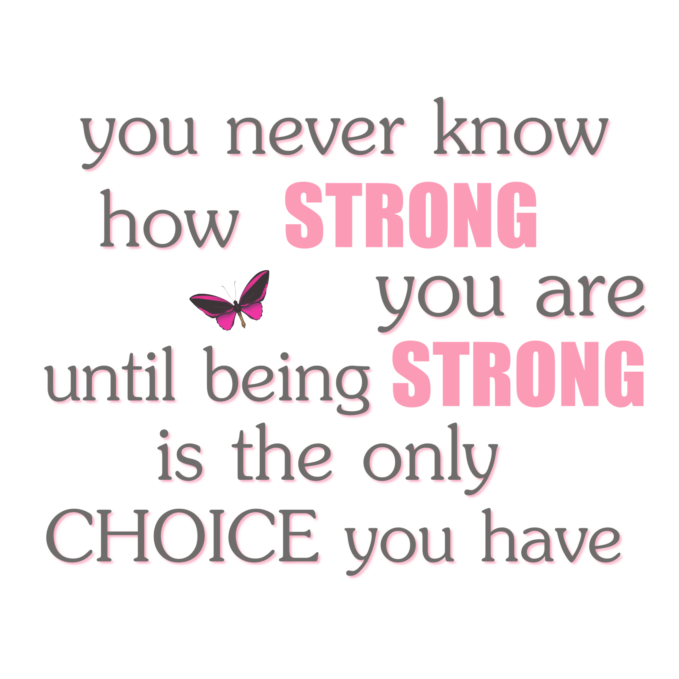 Never Know How Strong You Are   Cancer quotes, Inspirational ...