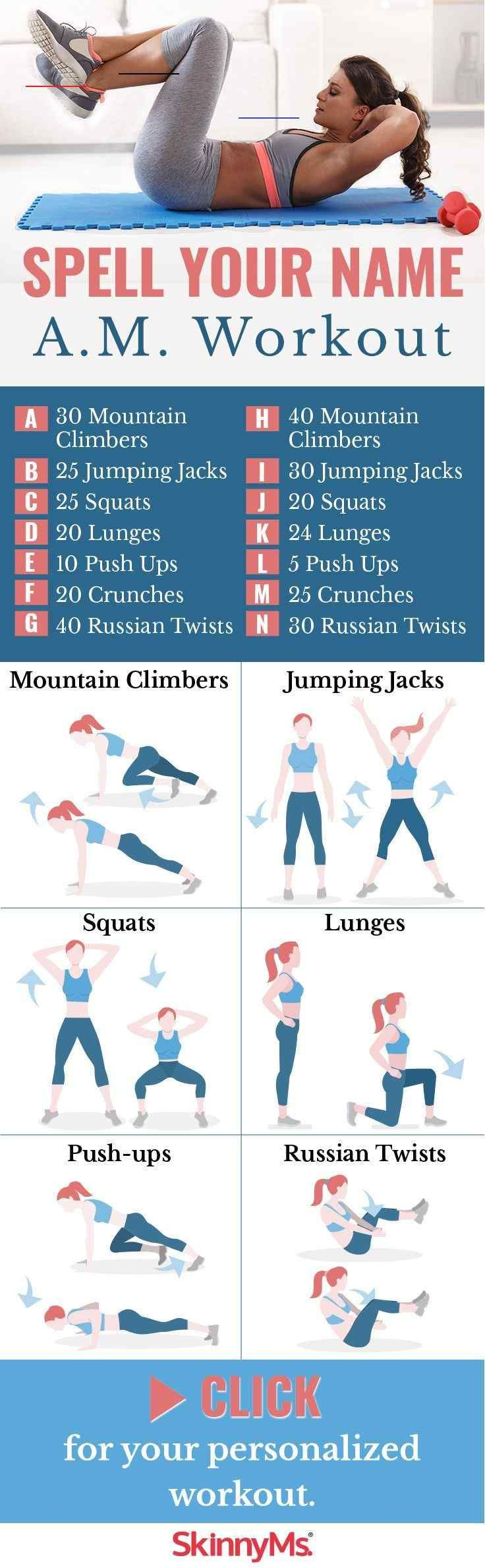 Try this Spell Your Name A.M. Workout if you're looking