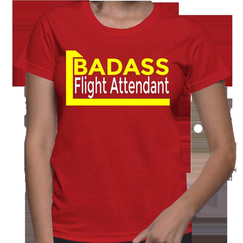 Badass Flight Attendant T-Shirt