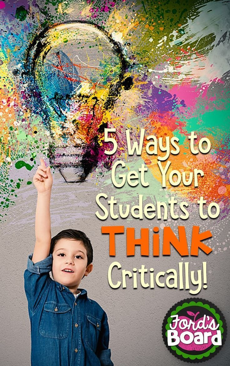 Get Your Students to Think Critically