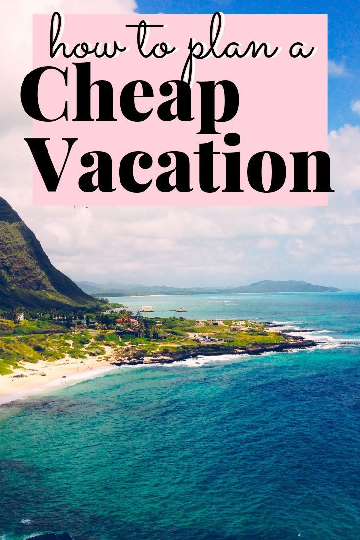 Planning A Family Vacation On A Budget